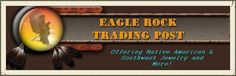 Native American Jewelry/Turquoise Jewelry/Southwest Jewelry -EAGLE ROCK TRADING POST