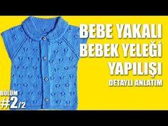 YAKALI ÖRGÜ BEBEK YELEĞİ TÜRKÇE VİDEOLU AÇIKLAMALI   Nazarca.com
