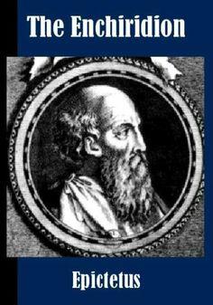 The Enchiridion [Illustrated] by Epictetus. $2.77. 39 pages. Author: Epictetus