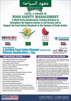 Level 4 Award in Food Safety Management....... A Multi-party collaborative Training Initiative to support the Food Safety standards in the industry of Saudi Arabia.