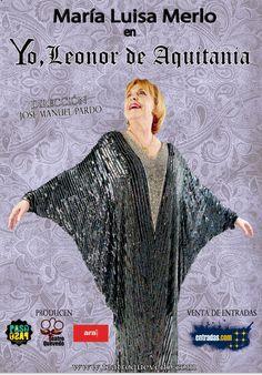 YO, LEONOR DE AQUITANIA con María Luisa Merlo en el Teatro Quevedo