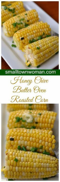This Honey Chive Butter Oven Roasted Corn takes corn to a whole new level.  Real honest to goodness butter is whipped with honey and chives.  Half is applied before roasting the corn and the other half is lathered on when the corn is piping hot out of the oven.  Honey Chive Butter Oven Roasted Corn.