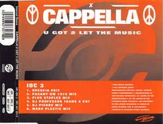 Cappella - U Got 2 Let The Music (CD) at Discogs