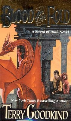 The Sword of Truth, Blood Of The Fold (book 3) by Terry Goodkind