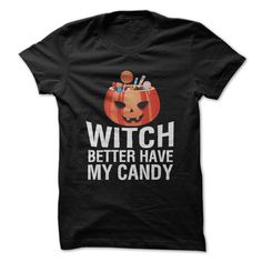 This is serious. Witch better have some candy! Do you fancy yourself as someone with a great sense of humor and also really love Halloween candy? Why not mix them together with this shirt! People will