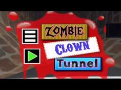 Hoping you'll love this... Zombie Clown Tunnel https://youtube.com/watch?v=CDkK01mk8h0