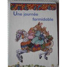 Une Journee Formidable de Elisabeth De Galbert 2,40€