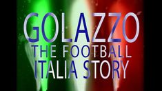 Golazzo: The Football Italia Story – Watch BT Sport Films documentary, presented by James Richardson, captures the essence of the period when Italian football became hugely popular in the UK …