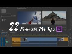 Speed Up Your Editing With These 22 Premiere Pro Tips