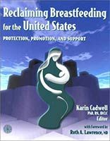 Designed for breastfeeding advocates, health policy makers, clinicians, and students, this book examines the progress that has been made in the United States toward reclaiming breastfeeding as the socially accepted way to feed babies and young children...