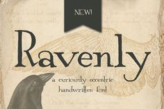 Ravenly is a handwritten serif font that is curious and quirky with a vintage style. OTF, 338 glyphs (letters, numbers, punctuation, symbols) with multi language support. This font is great for logos,