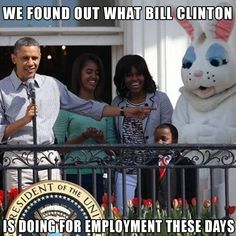 We found out what Bill Clinton is doing for employment these days.