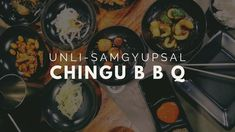 Samgyeopsal Unlimited: A Korean BBQ Immersion - Uneven Pavements Korean Dishes, Korean Bbq, Evening Meals, Pork Belly