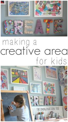 Set up a creative arts area for kids - Love the create sign on the wall!