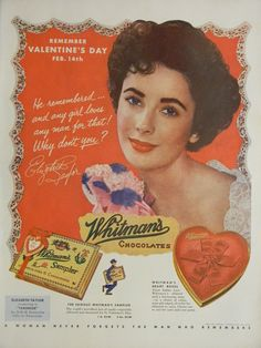1950s Whitman's Chocolates Valentine's Day ad, Elizabeth Taylor