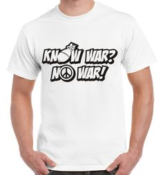 Know war No war peace CND T-shirt