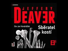 Jeffery Deaver Sběratel kostí část 2 2 AudioKniha - YouTube It Cast, Youtube, Books, Libros, Book, Book Illustrations, Youtubers, Youtube Movies, Libri