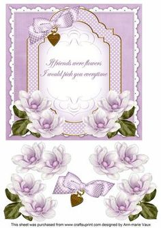 Lilac Magnolia If Friends Fancy 7in Decoupage Topper on Craftsuprint - Add To Basket!