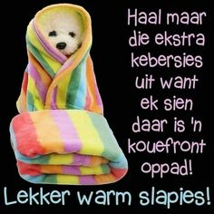 Good Night Blessings, Good Night Wishes, Good Night Quotes, Good Night Cards, Cold Weather Quotes, Glitter Paint For Walls, Afrikaanse Quotes, Goeie Nag, Goeie More