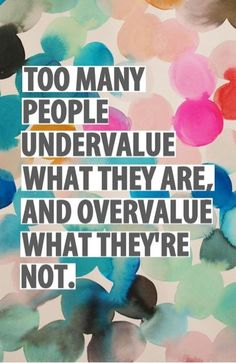 Value you.