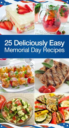25 deliciously easy memorial day recipes fourth of july reci Summer Recipes, Holiday Recipes, Great Recipes, Dinner Recipes, Favorite Recipes, Dinner Ideas, Honey Chicken Kabobs, Memorial Day Foods, Memorial Weekend