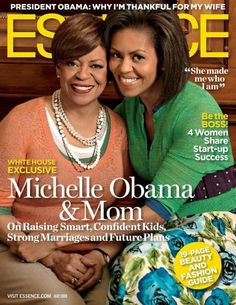 MICHELLE OBAMA AND HER MOM