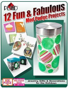 12 Fun and Fabulous Mod Podge Projects free eBook