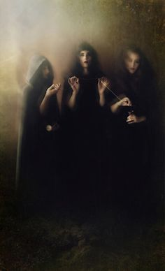 Three Fates ~  Clotho, the spinner, who spins the thread of life. Lachesis, the measurer, who choses the lot in life one will have and measures off how long it is to be. Atropos, she who cannot be turned, who at death with her shears cuts the thread of life.