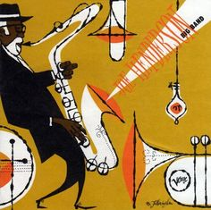 The Best of Jazz Album Art jazz-album-design joe-henderson-big-band-illustration-by-edwin-fotheringham-de Greatest Album Covers, Music Album Covers, Instagram Baddie, Album Design, Joe Henderson, Musik Illustration, Blues, Jazz Poster, Gig Poster