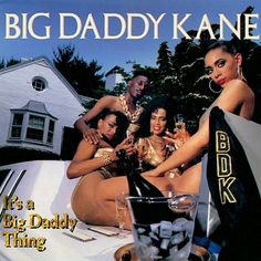 Today in Hip Hop History: Big Daddy Kane released his second album It's a Big Daddy ThingSeptember 12, 1989