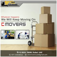 What Ever Happens We Will Keep Moving On... C MOVERS Click Movers UAE Contact Us 📞 : +971 559338422 Email Id 📧 : clickmoversuae@gmail.com 🌐 www.clickmoversuae.com #MoversInUAE #MoversInDubai #MoversInSharjah #MoversInAbuDhabi #MoversAtDubai #AbuDhabiMovers #BestMoversInDubai #BestMoversInAbuDhabi #BestMoversInSharjah #ProfessionalMoversInDubai #MoversAndPackersInUAE