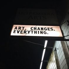 Art changes everything