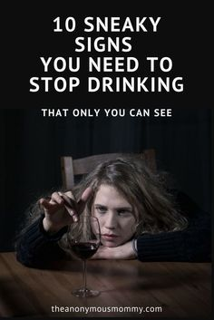 You don't have to lose your job or get a DUI to have a problem with alcohol. If you're starting to wonder if you drink too much, check out these warning signs and see if it's time to make a plan to stop.