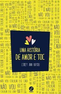 http://www.lerparadivertir.com/2015/05/uma-historia-de-amor-e-toc-corey-ann.html