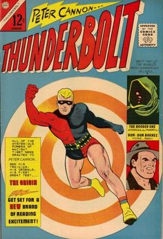 Thunderbolt #1  (Charlton, 1966 series) first appearance of Peter Cannon the Thunderbolt