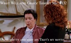 What Will and Grace Taught Me # 132