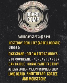 TODAY  beard/goatee/moustache CONTEST. at the Wharf Rat Rally ... ( someone please tag me in a photo of the winner!) From @artfuldodgerbeardandtattoo  Come out to Wharf Rat 2016 Artful Dodger beard competition. Hosted by @lutesr with guest judges Rick Crane @stucochrane01 from @noreastbarber Dan Daigle from @orangepaintfactory @ascensionhairartist from @ascensionshop_ . Best long beardshort beard moustache and goatee. #beard #beardcare #beardoil #madeincanada #mensgrooming #wharfrat…