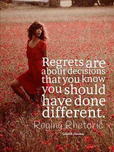Regrets..