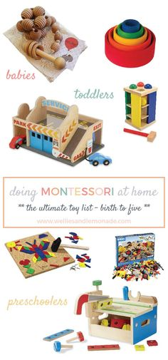 Doing Montessori at home with your child. The ultimate Montessori toy list birth to five years old