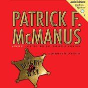 The Blight Way: 1st in the series of  Sheriff Bo Tully Mysteries by author Patrick F. McManus