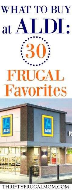 Wonder what to buy at Aldi to save money on your grocery bill? Here are my 30 favorite things that I almost always buy at Aldi. via @FrugalMomL