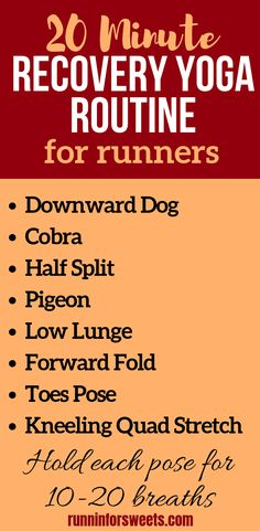 20 Minute Recovery Yoga Routine for Runners | Runnin' for Sweets 10k Training Plan, Cross Training Workouts, Running Cross Training, Half Marathon Training, Race Training, Running Workouts, Running Tips, Cross Training For Runners, Strength Training For Runners