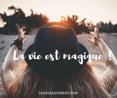 La vie est magique