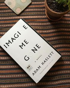 First must-read of the summer season: Adam Haslett's IMAGINE ME GONE. A stunning family saga about depression and loss -- an unassumingly heavy read that I can't recommend enough. Books To Buy, I Love Books, Good Books, Books To Read, My Books, Book Club Books, Book Nerd, Book Lists, Book Aesthetic