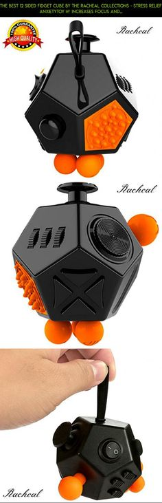 The Best 12 Sided Fidget Cube by The Racheal Collections - Stress Relief AnxietyToy – Increases Focus and Attention for Adults and Children with ADHD, ADD, OCD, Autism. #drone #camera #tech #fidget #fpv #technology #parts #racing #plans #cube #products #kit #gadgets #shopping #deluxe