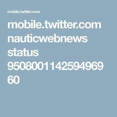 mobile.twitter.com nauticwebnews status 950800114259496960