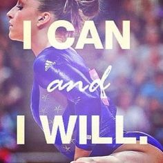 I can and I will! | Gymnastics Inspirational Quote