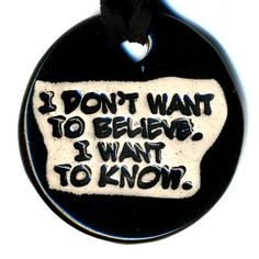 """I don't to believe. I want to know."" Carl Sagan quote Ceramic Necklace in Black by surly via Etsy"