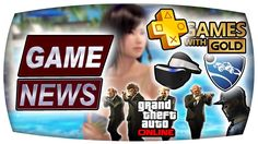 Watch Dogs 2, Rocket League, DoAX3, Evolve, GTA Online, Kostenlose Spiel...