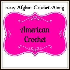 "2015 Afghan Crochet-Along on American Crochet - 12"" squares released every 2 weeks"